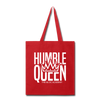 Humble Queen Tot Bag - red