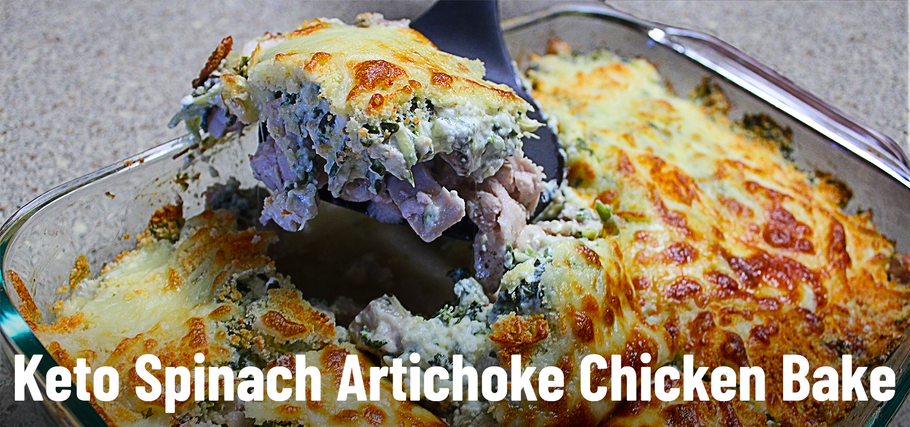 Keto Recipe: Spinach Artichoke Chicken Bake