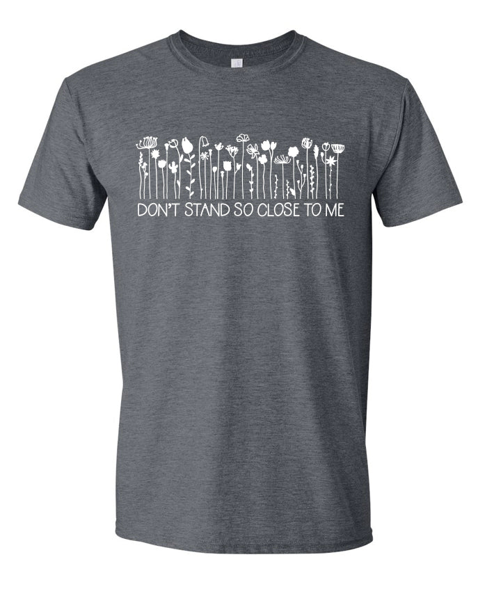 Don't Stand So Close to Me Unisex Tee