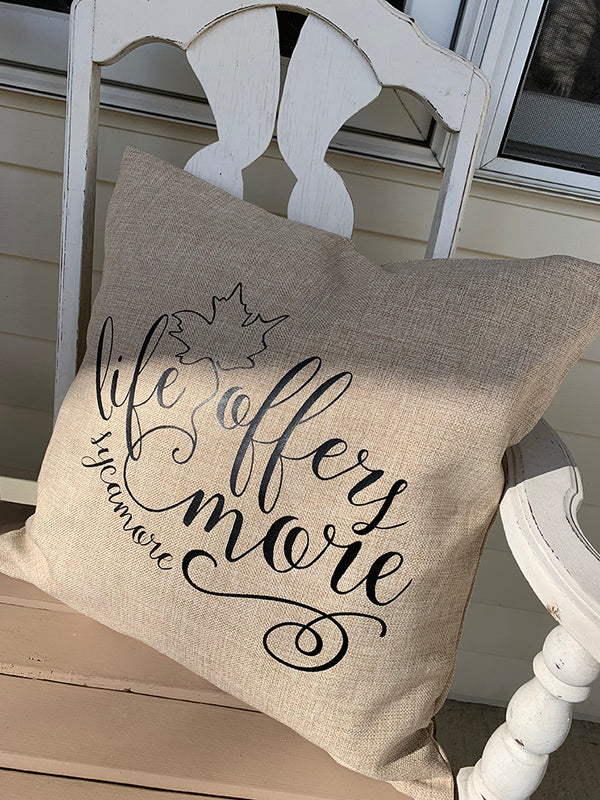 Life Offers More Khaki Linen Pillow Cover