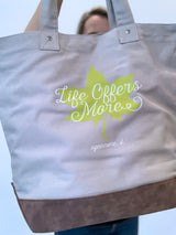 Life Offers More Canvas Tote