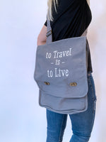 To Travel is to Live Canvas Crossbody Bag