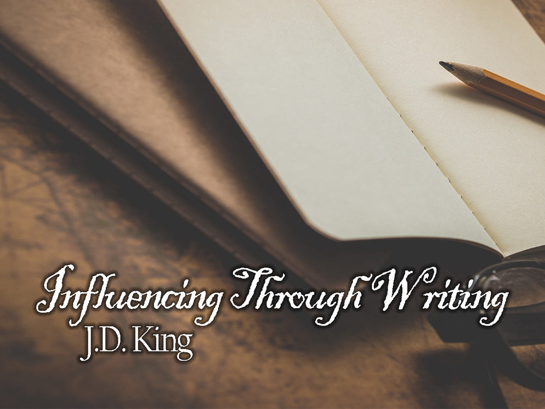Influencing Through Writing - Audio - J.D. King