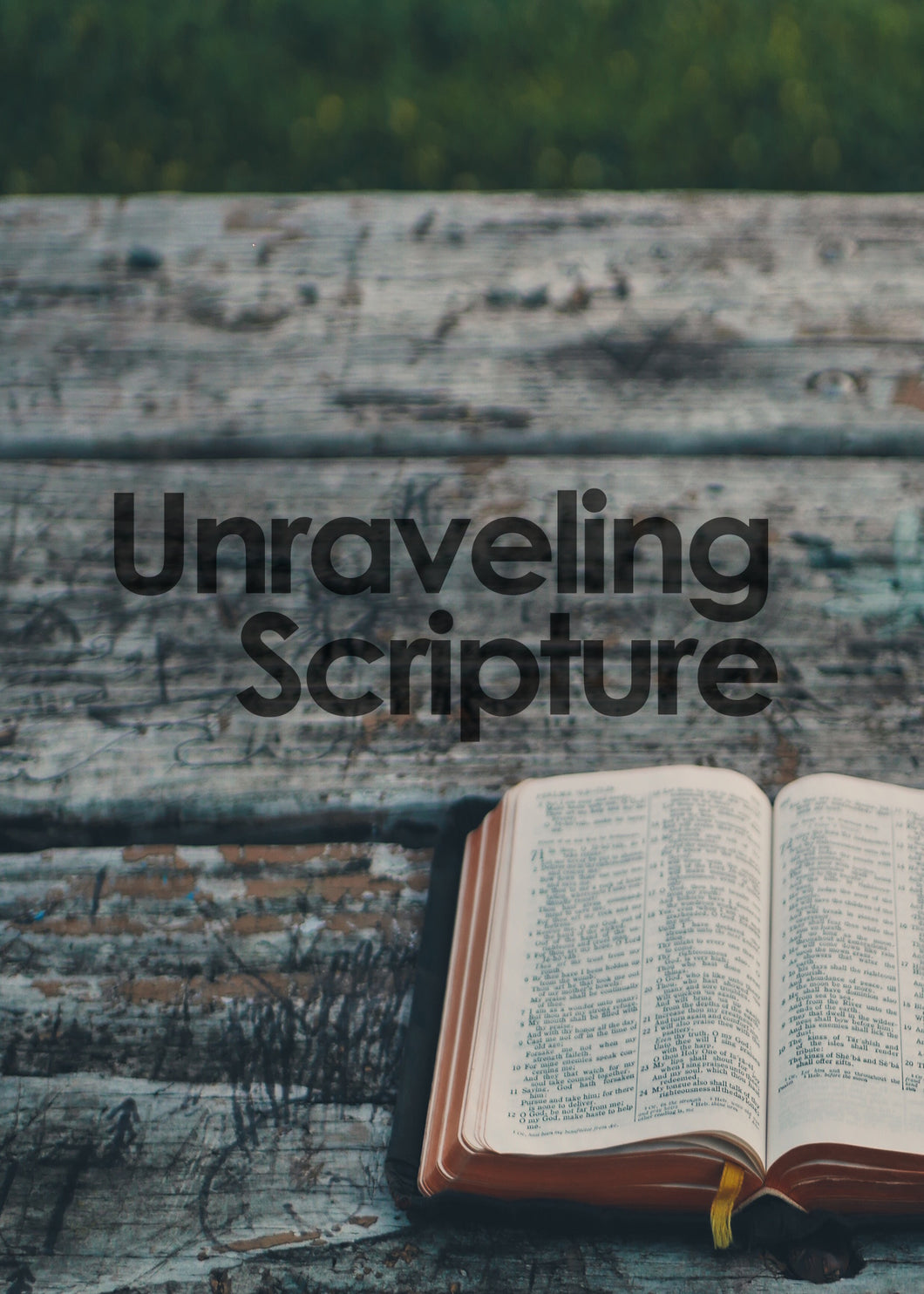 Unraveling Scripture (Two-Part Audio Series) - J.D. King