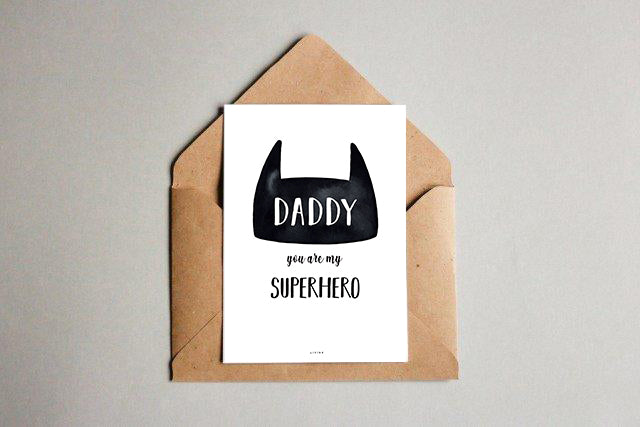 Daddy you are my superhero - kunstkort