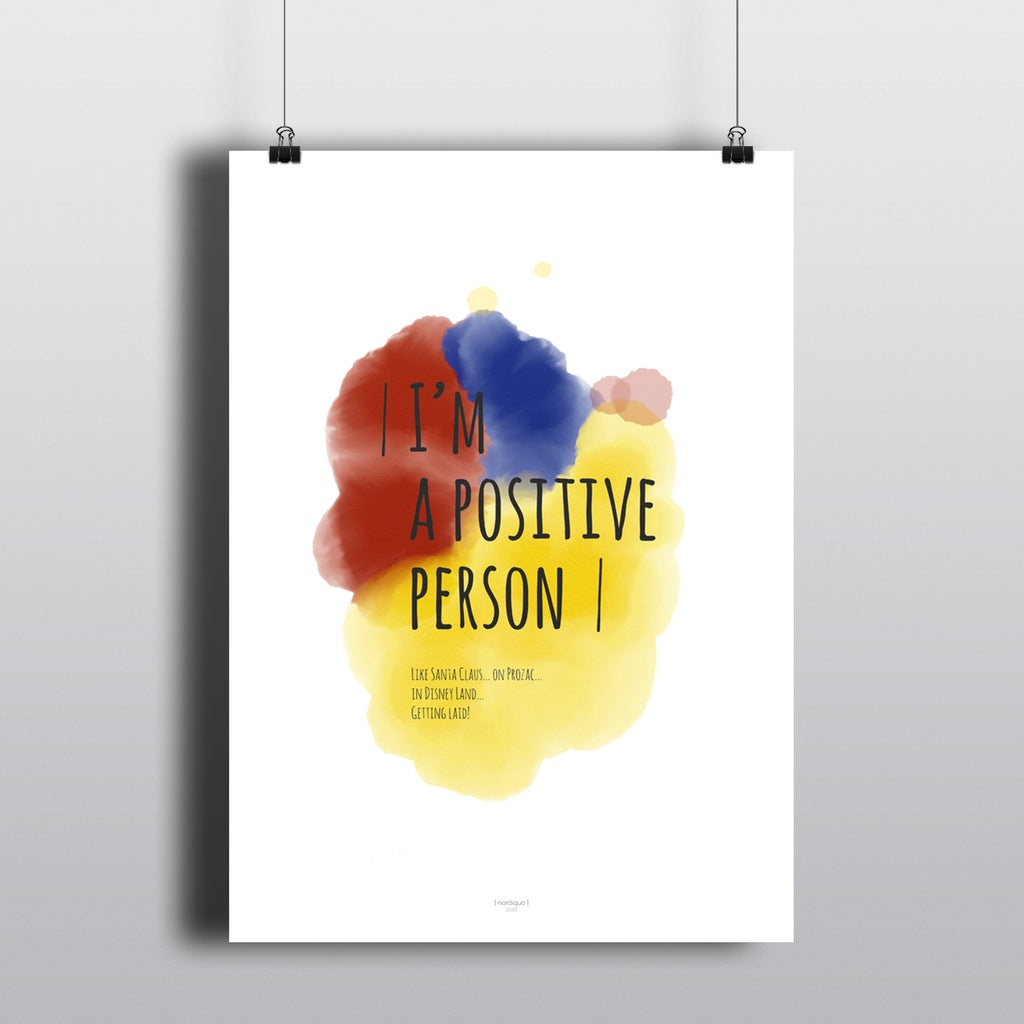I'M A POSITIVE PERSON! - colored