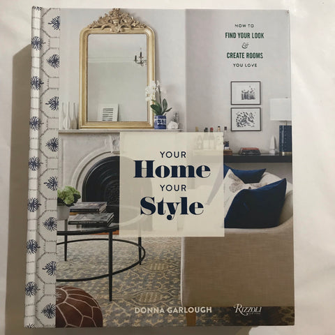 Your Home, Your Style | Donna Garlough