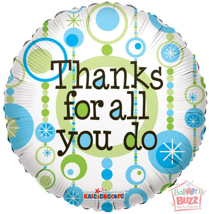 Thanks For All You Do - 18 inch - Helium-Filled Foil Balloon