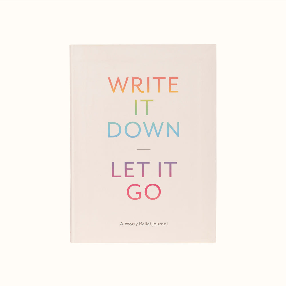 Write it Down, Let It Go Journal