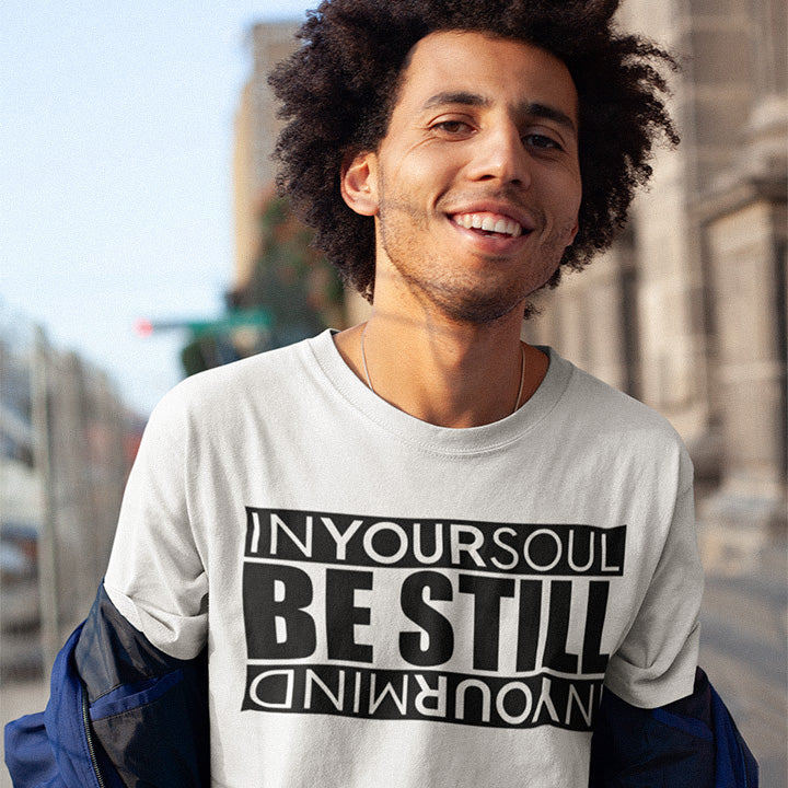 Be Still Unisex Tee - Authorytees