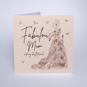 To A Fabulous Mum and My Best Friend Card