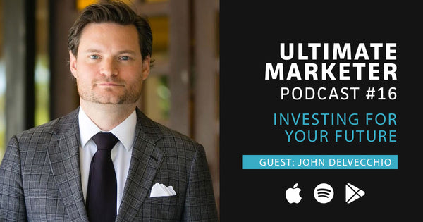 John Delvecchio Ultimate Marketer Podcast