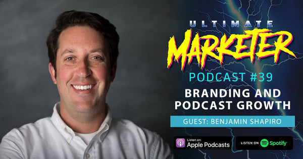 Benjamin Shapiro of MarTech Podcast on Ultimate Marketer