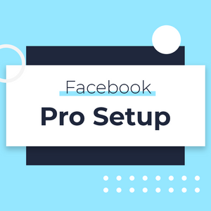 Load image into Gallery viewer, Facebook Pro Setup