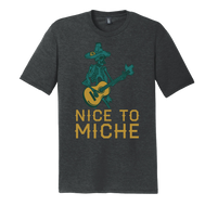 Nice to Miche Shirt