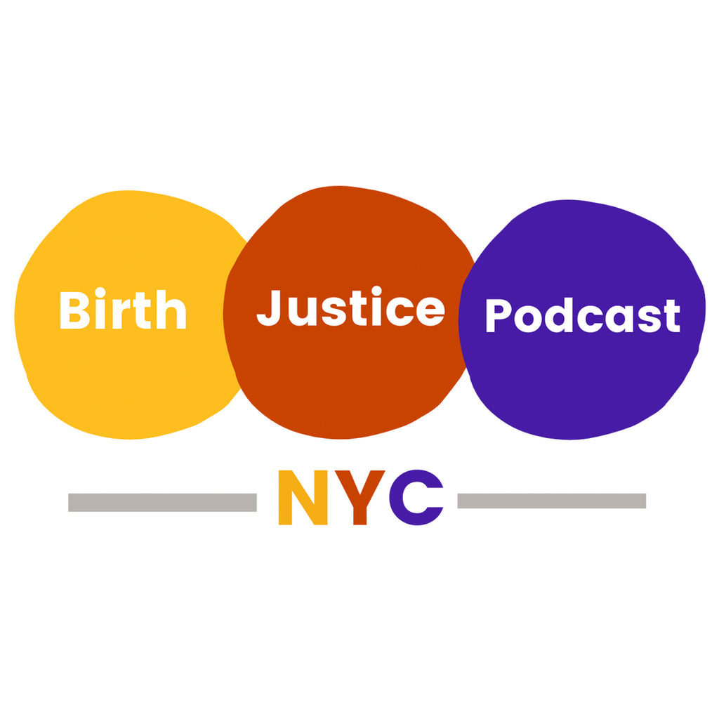 Birth Justice Podcast NYC Launch!
