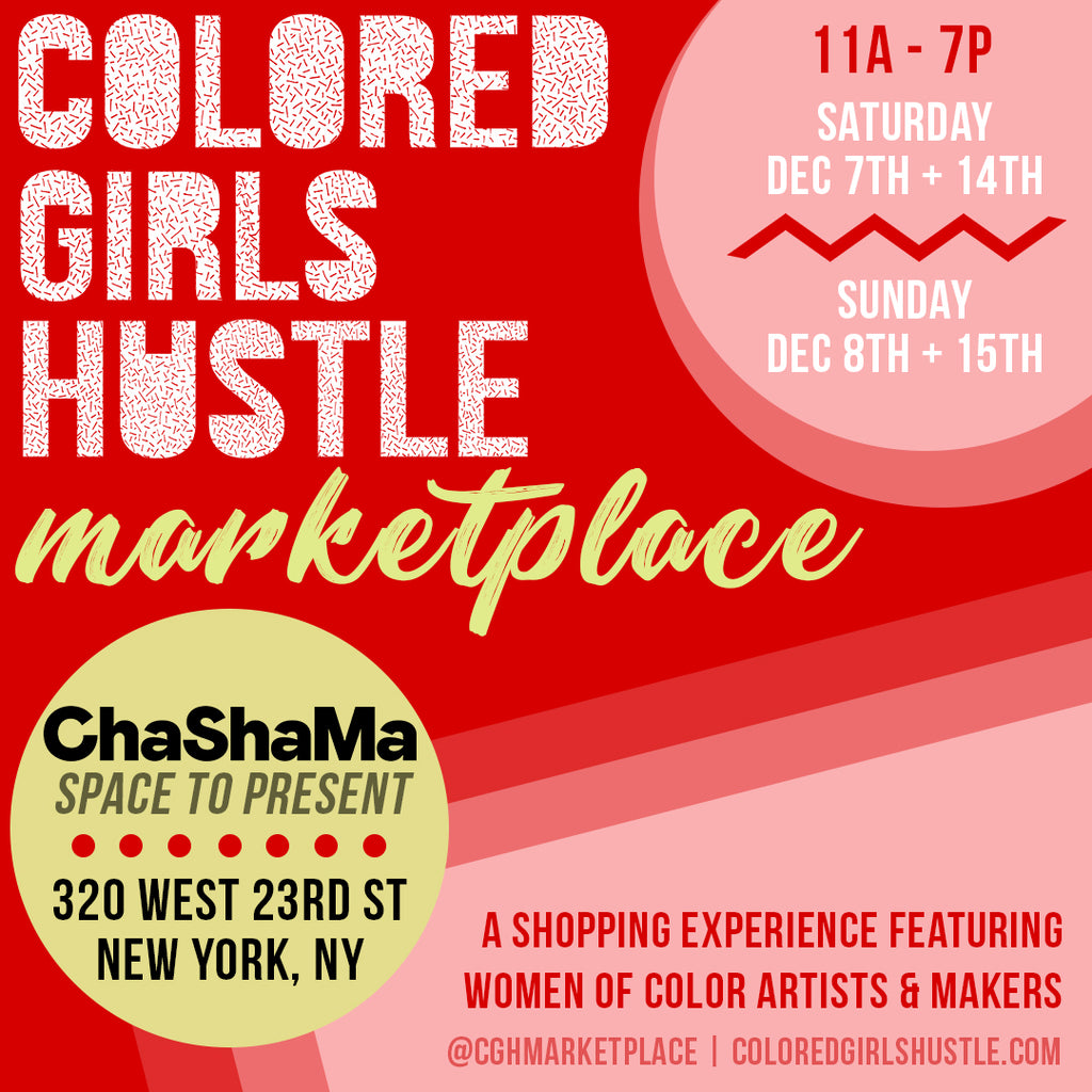 Colored Girls Hustle Holiday Marketplace