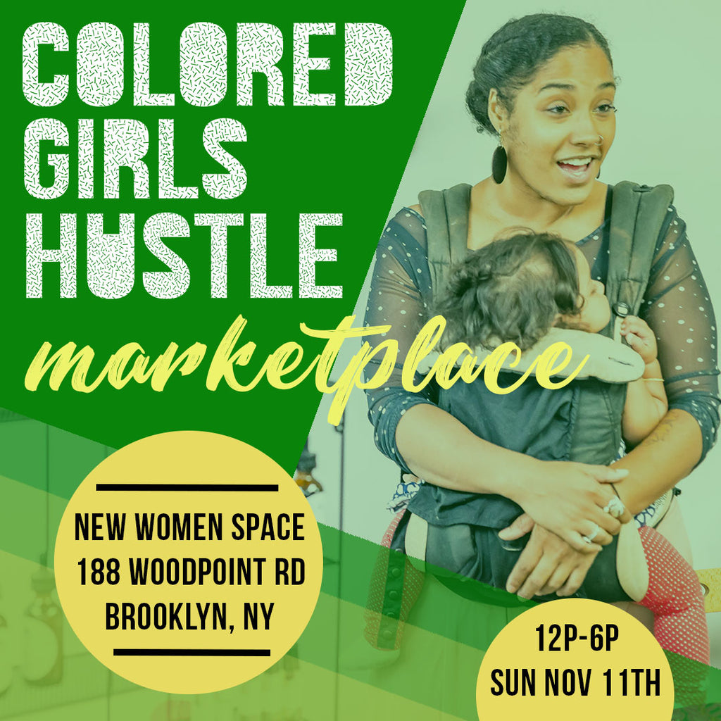 Colored Girls Hustle Marketplace: November Edition