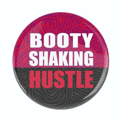 Booty Shaking Hustle.jpg