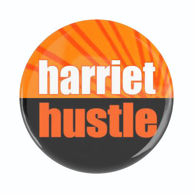 Harriet Hustle Button (small)