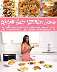 Weight Gain Nutrition Guide