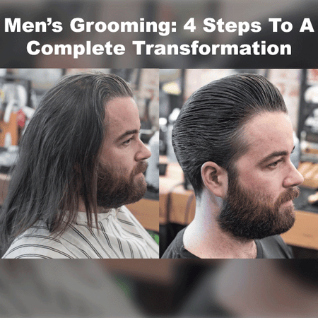 Men's Grooming: 4 Steps For Giving Clients A Complete Transformation