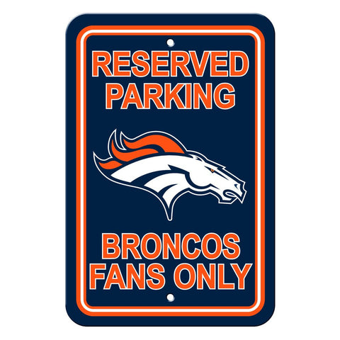 NFL Denver Broncos Reserved Parking Sign