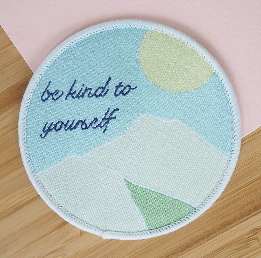 Be Kind To Yourself Patch