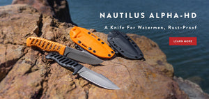 The Nautilus Alpha-HD Rustproof Knife for Watermen.