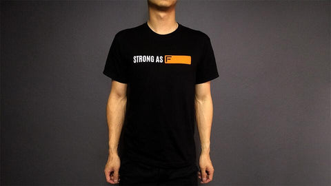 Strong As F T-Shirt