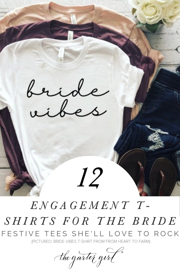 wedding engagement t-shirts for the bride
