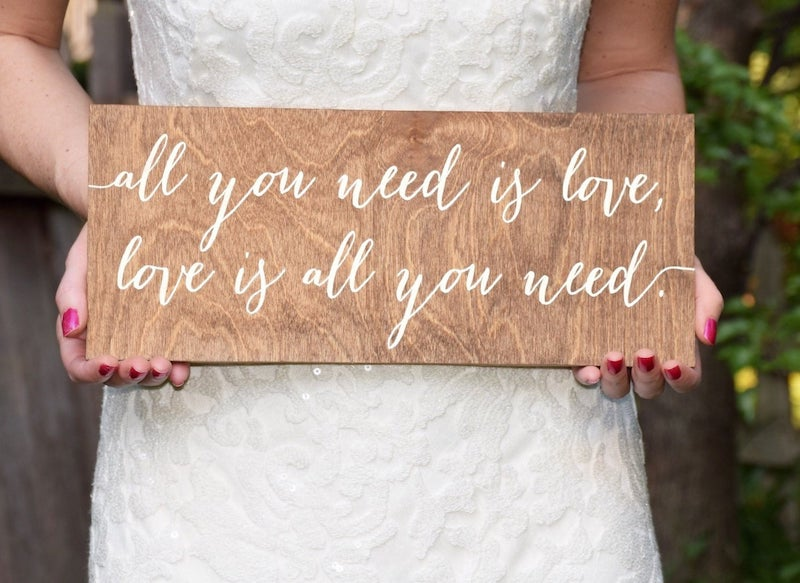 All You Need Is Love, Love Is All You Need Wood Sign