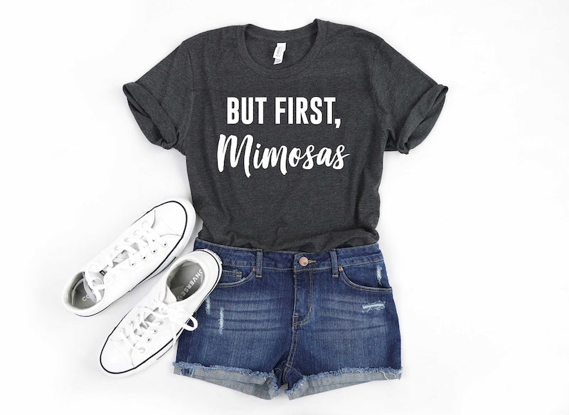 But First Mimosas Bridesmaid Tee Shirt