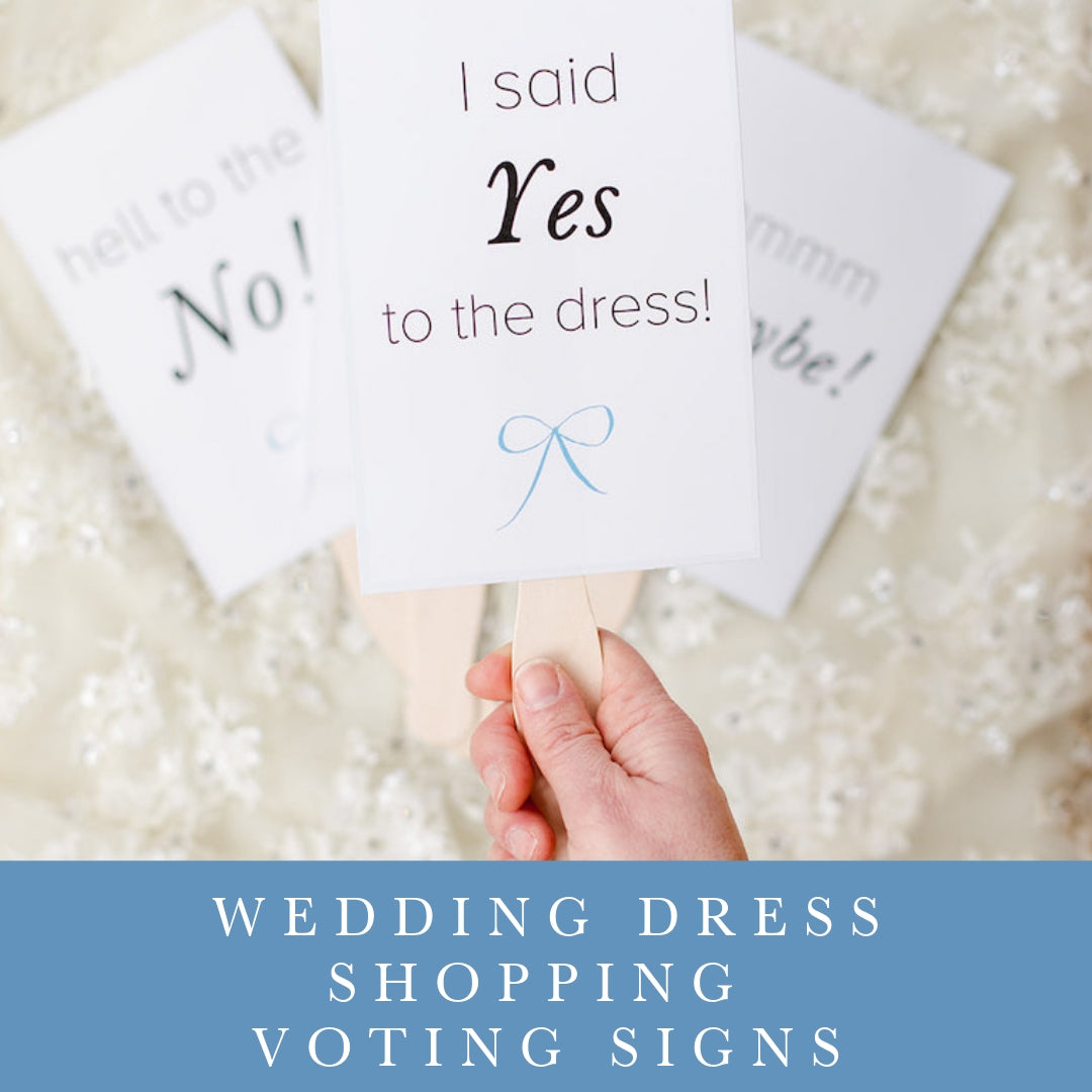 free download for wedding dress shopping voting signs