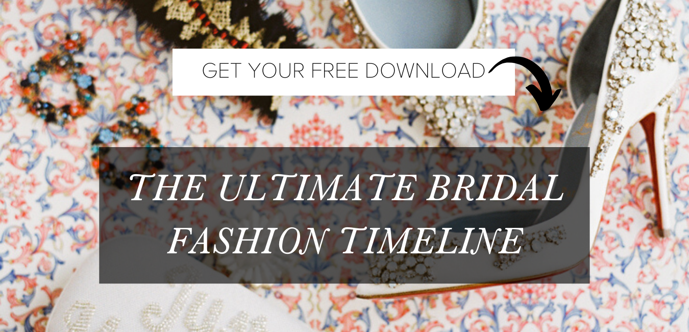 free bridal fashion timeline checklist from The Garter Girl