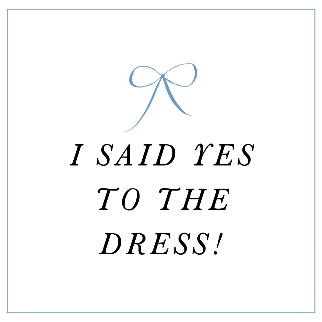 i said yes to the dress free instagram post graphic from The Garter Girl