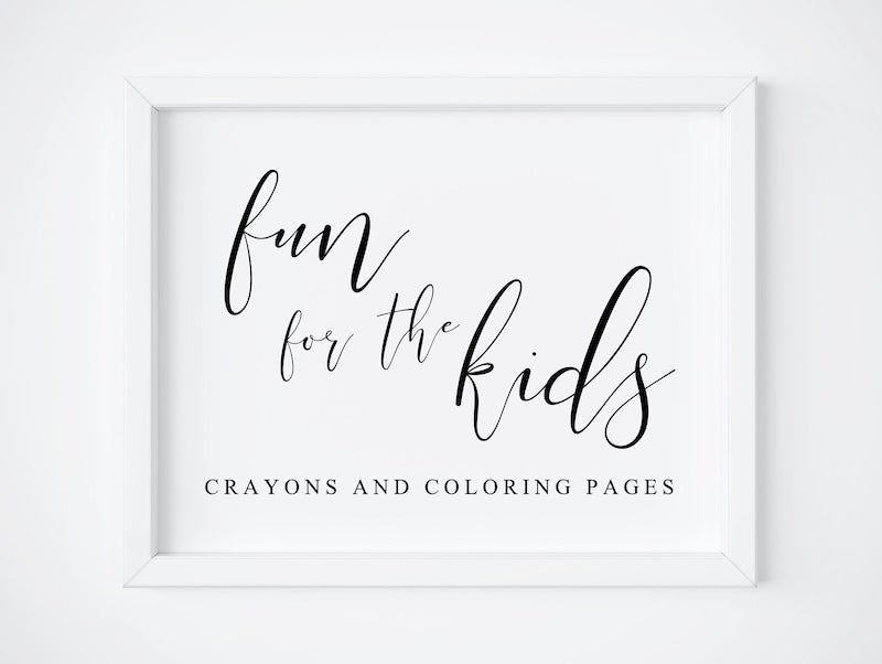 Fun For the Kids Wedding Sign