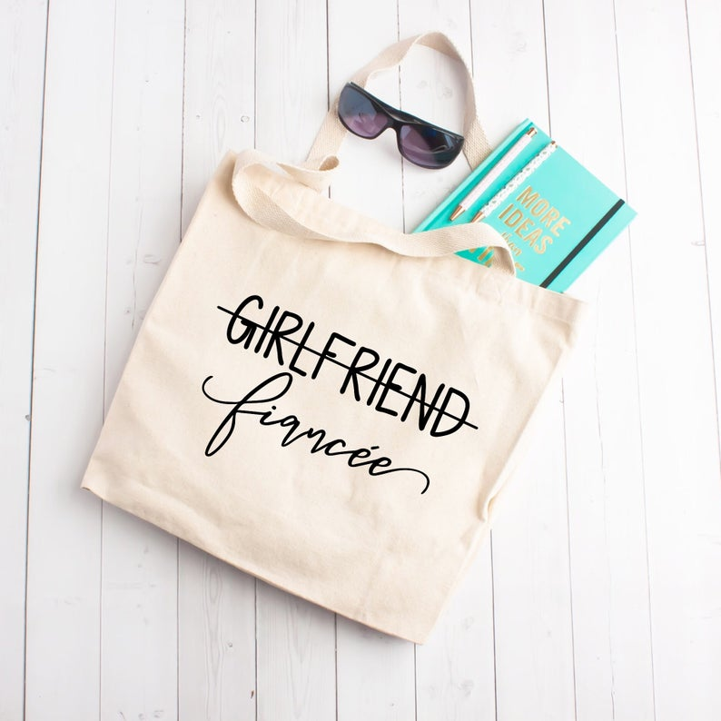 Girlfriend to Fiancee Tote Bag