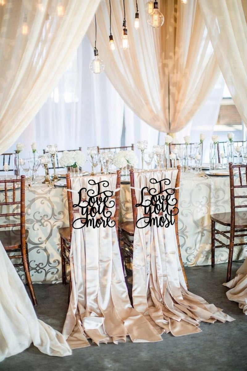 I Love You More Wedding Chair Signs