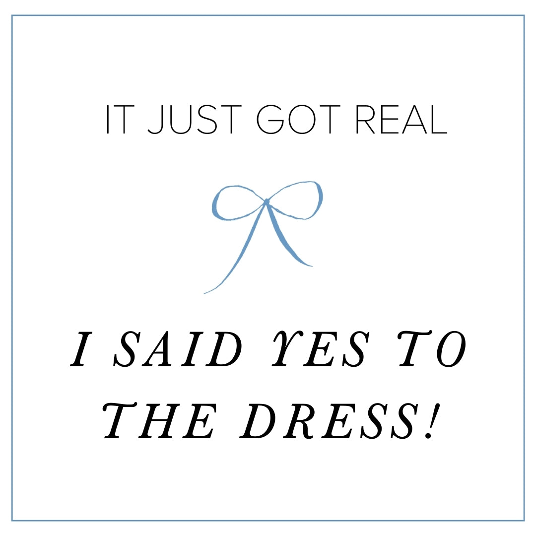 i said yes to the wedding dress - free instagram post graphic - The Garter Girl