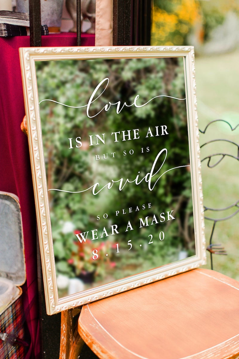 Love Is In The Air So Is Covid Wear a Mask Sign