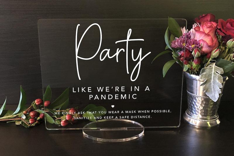 Party Like We're In A Pandemic Sign