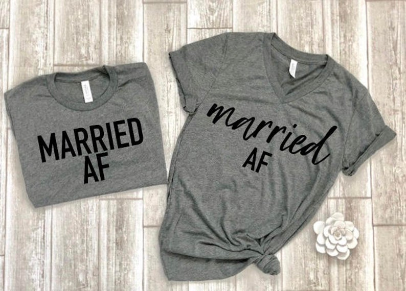 Married AF T Shirt