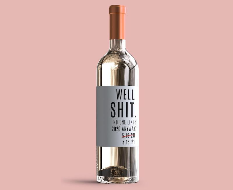 Postponed Wedding Gift Idea Wine Bottle No One Likes 2020 Anyway