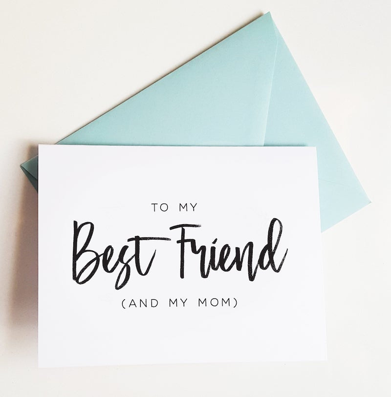 to my best friend and mom card for mother of the groom or bride