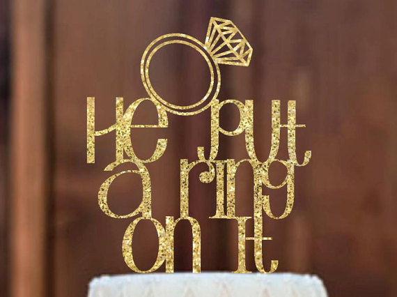 he put a ring on it wedding cake topper