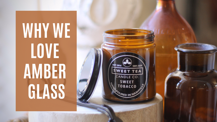 Why We Love Amber Glass