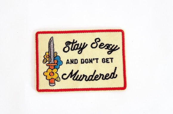 Patches- Stay Sexy and Don't Get Murdered