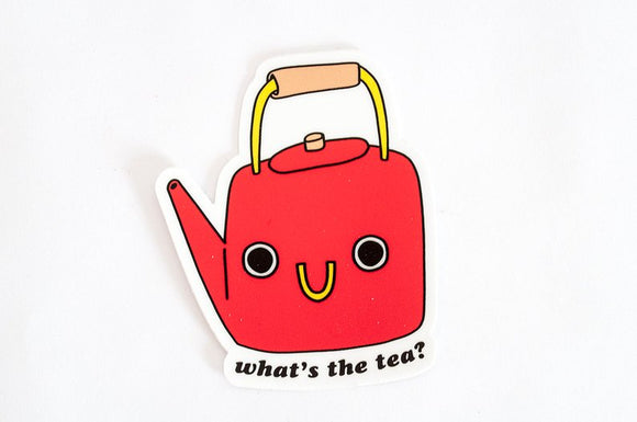 Stickers- What's the Tea
