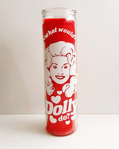 Prayer Candle- What Would Dolly Do?